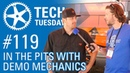 In the Pits with Demo Mechanics | Tech Tuesday 119