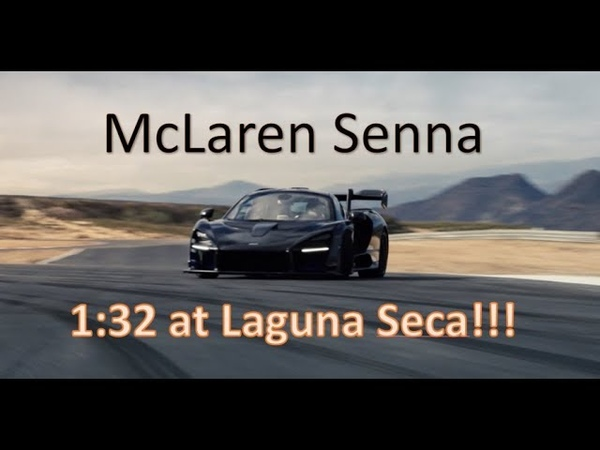 McLaren SENNA - 1:32 at Laguna Seca w/ Telemetry (Client Driving)