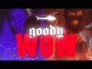 Goody - WOW [prod. by Dollvbill]