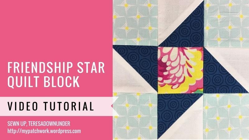 Friendship star block - Mysteries Down Under quilt - video tutorial