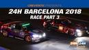 24h GT Series 2018. Этап 6 - 24 часа Барселоны, часть 3