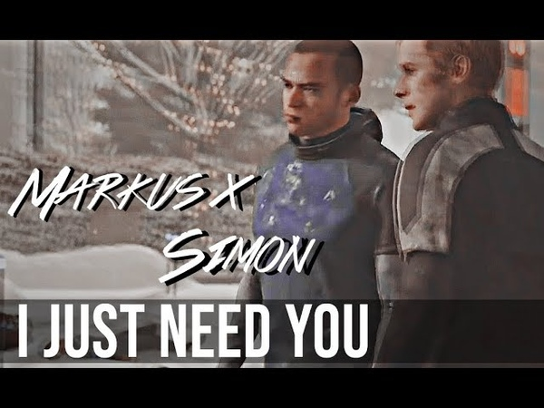 Markus x simon | i just need you [detroit:become human au]