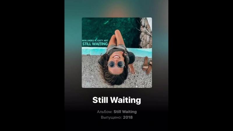 Stiil Waiting -Wallmers feat. Katy Art