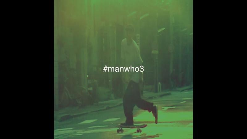 MAN WHO 3 - Trailer 予感