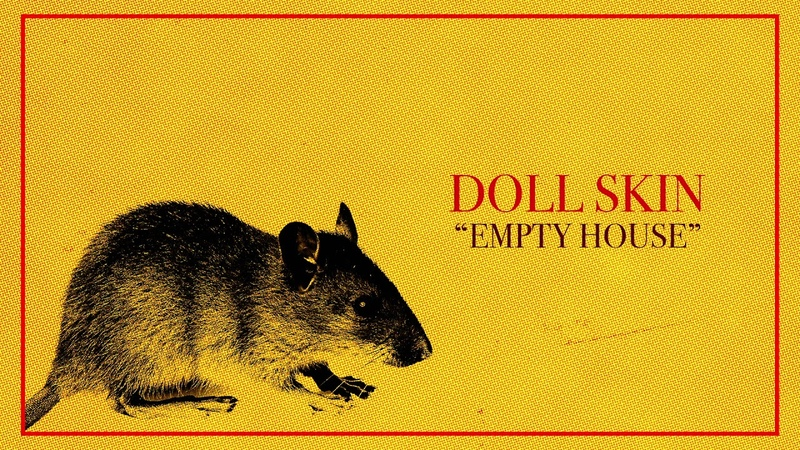 Doll Skin - Empty House (Visual)