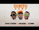 Amarion x Myke Towers x Lyanno Corito Sano New Era Version Audio Oficial