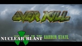 OVERKILL - Welcome To The Garden State (OFFICIAL DOCUMENTARY PART 1)