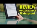 All-new Kindle Paperwhite – Now Waterproof with 2x the Storage 2018
