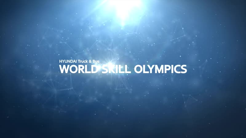 1st HYUNDAI TRUCK BUS WORLD SKILL OLYMPICS