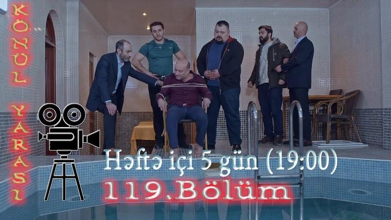 Könül yarası (119-cu bölüm) - TAM HİSSƏ