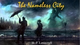 Learn English Through Story - The Nameless City by H. P Lovecraft