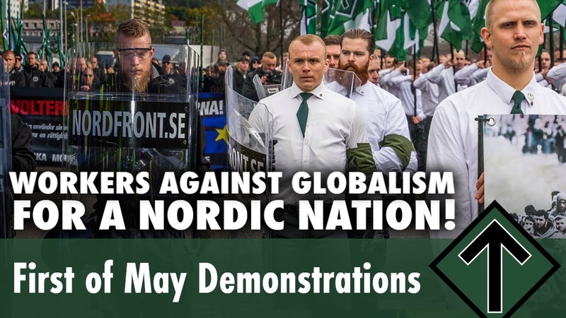 WORKERS AGAINST GLOBALISM - FOR A NORDIC NATION! — First of May Demonstrations (LIVE) — NRM