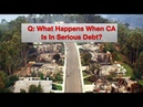 Q What Happens When CA is in Serious Debt