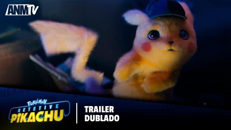 Pokémon Detetive Pikachu Trailer Dublado