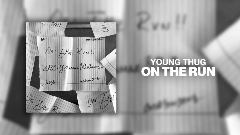Young Thug - On The Run [Official Audio]