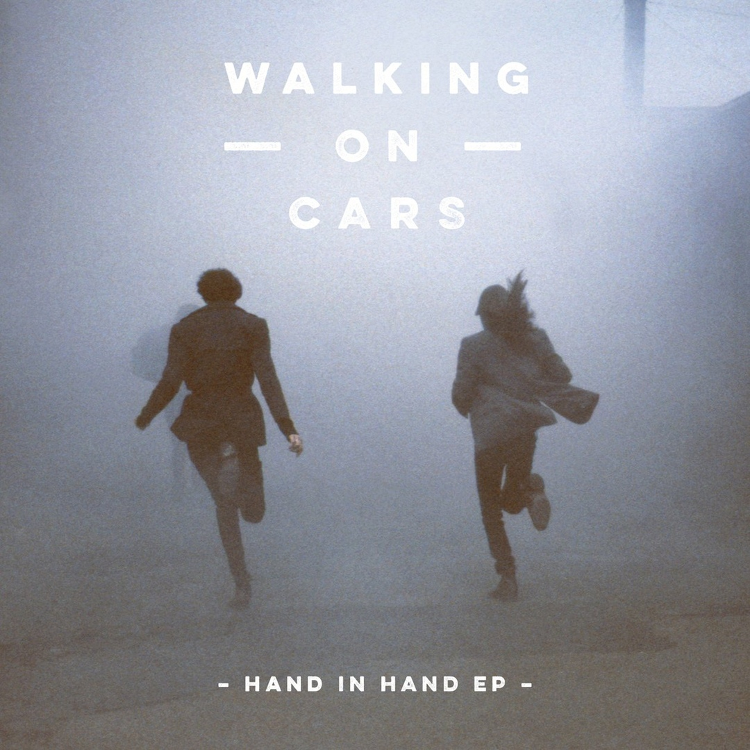 Walking on Cars - Hand In Hand [EP]
