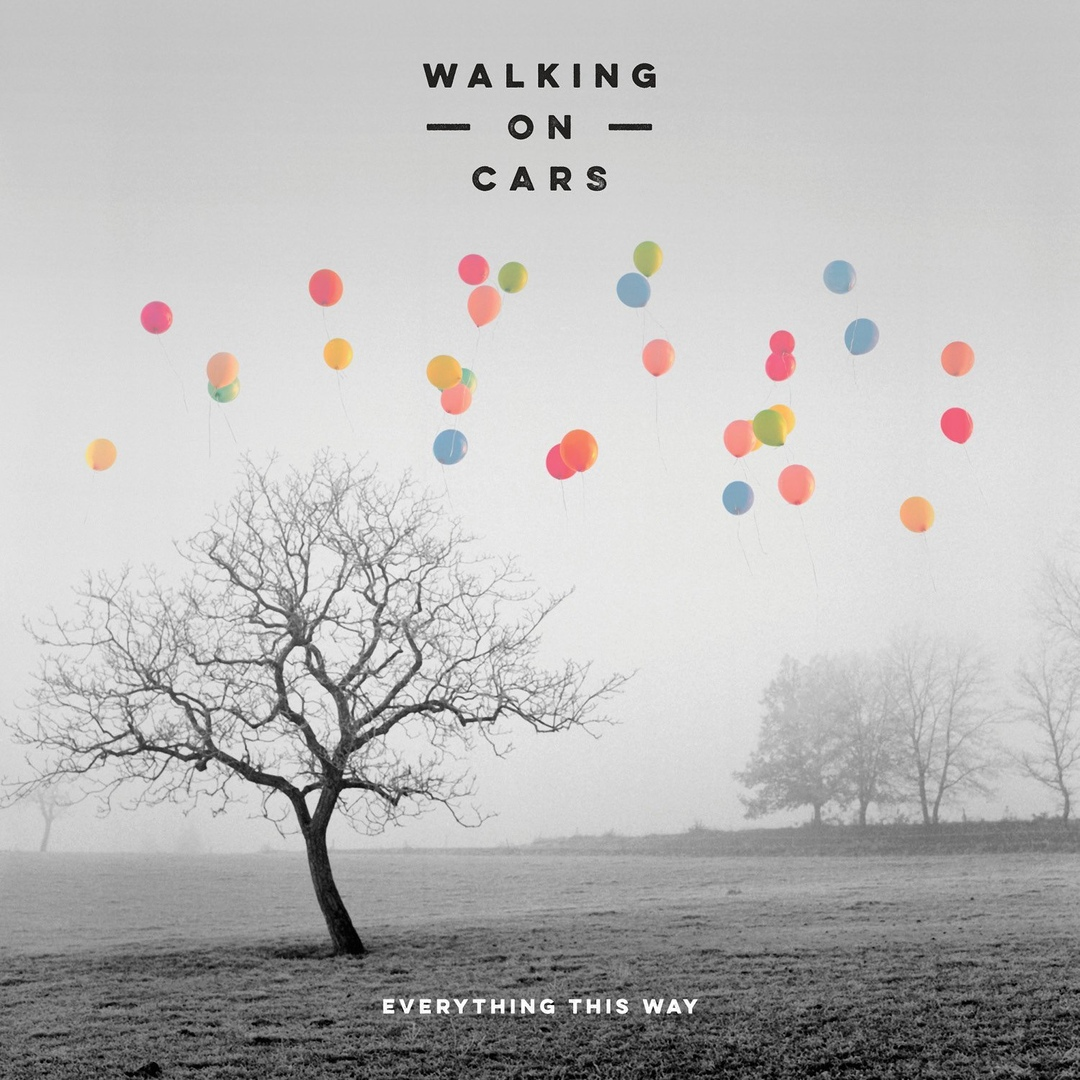 Walking on Cars - Everything This Way