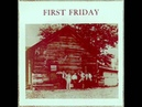 First Friday - First Friday 1972 (FULL ALBUM) [Progressive Rock, Blues]