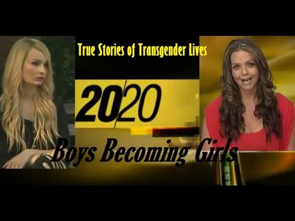 When Boys Become Girls Transgender Genre 20 20