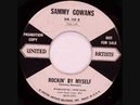 Sammy Gowans - Rockin' By Myself