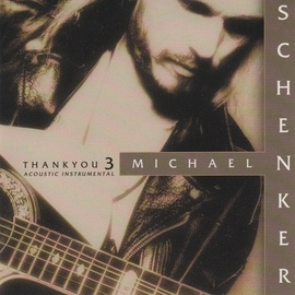 Michael Schenker альбом Thank You 3 (Acoustic Instrumental)