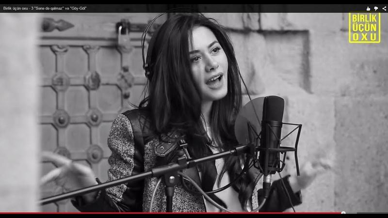 Birlik üçün oxu - 3 Sənə də qalmaz və Göy-Göl (Playing for Change Azerbaijan - Sing for Unity)