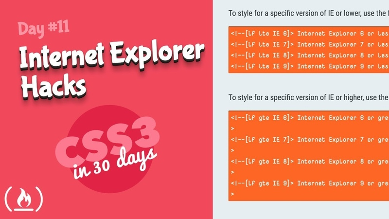 Internet Explorer Hacks: CSS Tutorial (Day 11 of CSS3 in 30 Days)