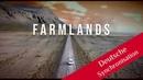 FARMLANDS (2018) Dokumentarfilm DEUTSCH | 12.12.2018 | 13490