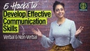 5 Hacks How to develop Effective Communication Skills Verbal Non verbal Body Language