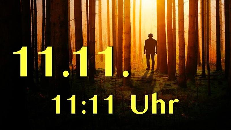 ¡Am 11 11 Um 11 11 Uhr Passiert Etwas Was Dir Deine Augen Öffnen Wird