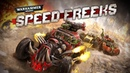 Warhammer 40 000 Speed Freeks Reveal Trailer