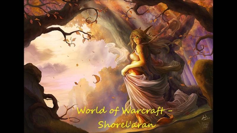 World of Warcraft - ShorelAran