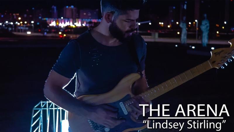 Lindsey Stirling 'The Arena' Cover Jason Richardson Version