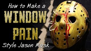 How to Make a Window Pain Style Jason Mask - Friday The 13th DIY