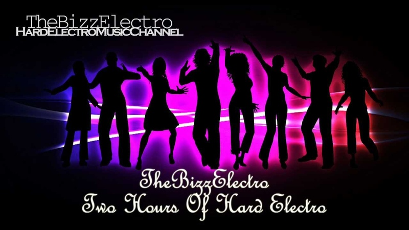 The Bizz Electro - Two Hours Of Hard Electro