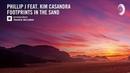 VOCAL TRANCE Phillip J feat Kim Casandra Footprints In The Sand Amsterdam Trance LYRICS