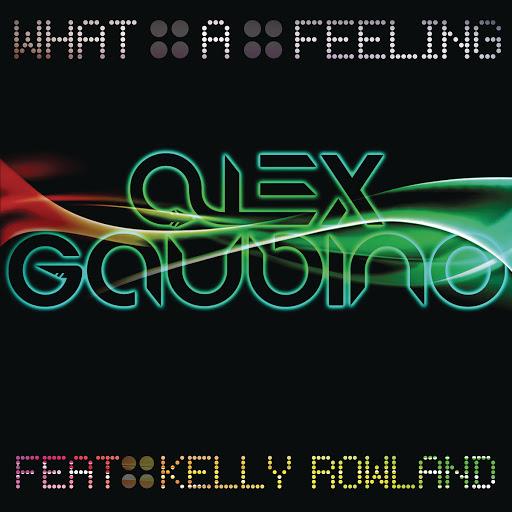 Alex Gaudino альбом What A Feeling (Part 1)