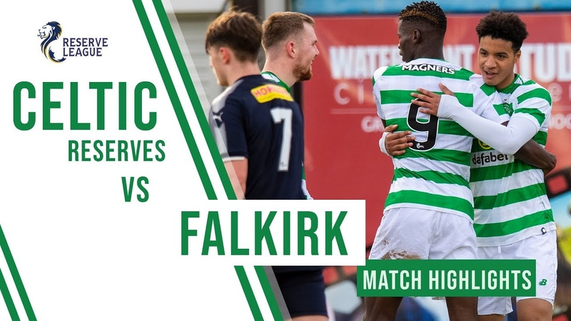 🍀 HIGHLIGHTS Bayo makes Celtic bow as Reserves defeat Falkirk