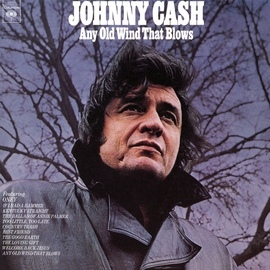 Johnny Cash альбом Any Old Wind That Blows