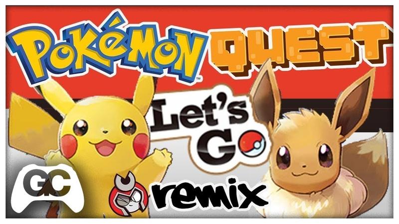 Pokemon Quest, Let's Go! ▸ Dj CUTMAN Future Drum n Bass Remix ~ GameChops Spotlight