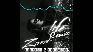 Zivert - Life (Brazell Sherwood Remix)