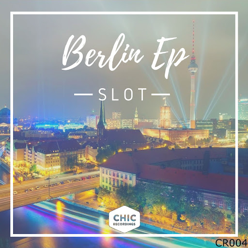 Slot альбом Berlin EP