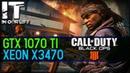 CALL OF DUTY BLACK OPS 4 XEON X3470 GTX 1070 TI gameplay test 1080p