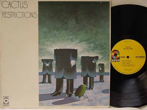 Cactus Restrictions 1971 USA, Hard Blues Boogie Rock