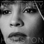 Whitney Houston альбом I Wish You Love: More From The Bodyguard