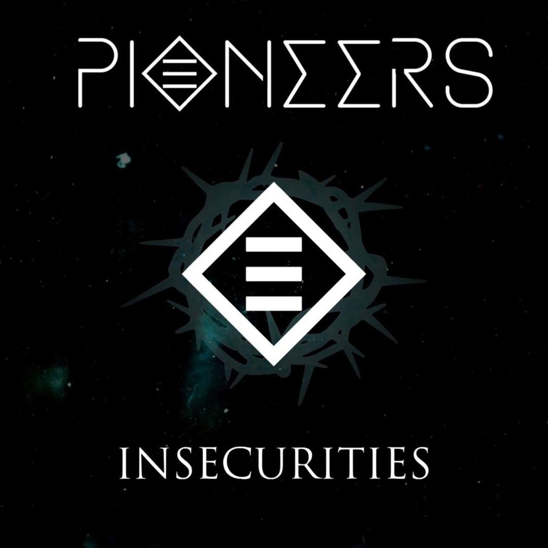 Pioneers - Insecurities (2019)