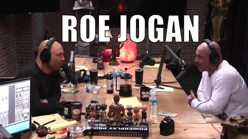 Joe Rogan Meets Roe Jogan