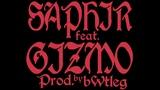Saphir - Covet ft. Gizmo (Prod. Bwtleg)