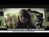 Hakan Keles Feat Burak Kalayc