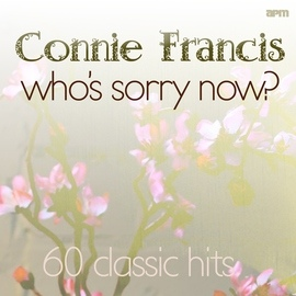 Connie Francis альбом Who's Sorry Now - 60 Classic Hits